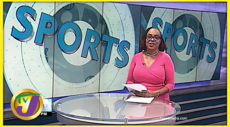 Jamaican Sports News Headlines - June 24 2021 1