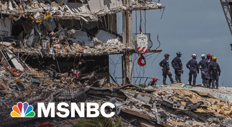 151 People Still Unaccounted For In Florida Building Collapse | MSNBC 8