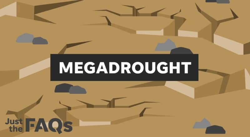 Megadrought, water shortage, global warming threatens US Southwest | Just the FAQs 9