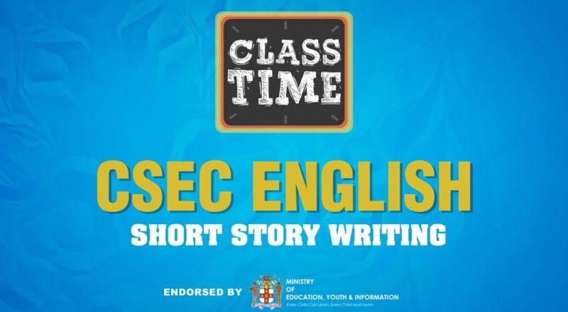 CSEC English   Short Story Writing - June 28 2021 1