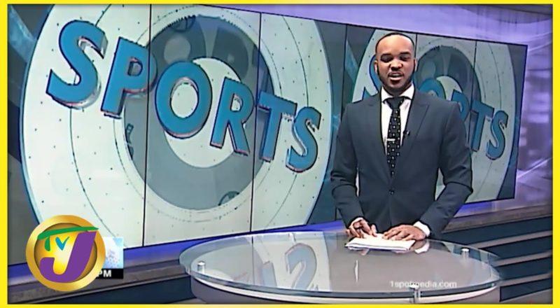 Jamaican Sports News Headlines - June 25 2021 1