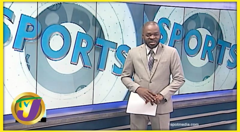 TVJ Sports News Headlines | TVJ News - June 26 2021 1