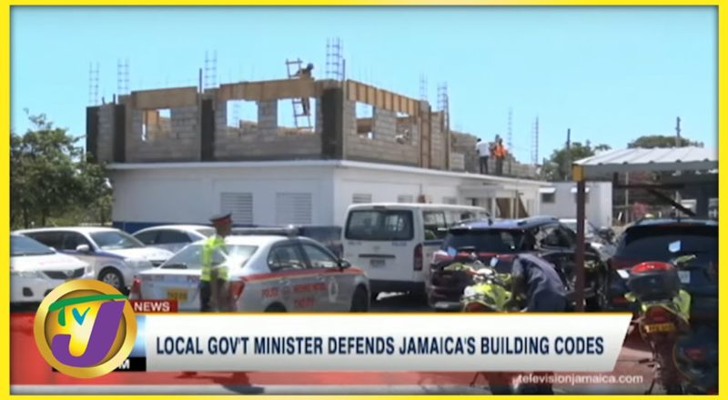 Local Gov't Minister Defends Jamaica's Building Codes | TVJ News - June 26 2021 1
