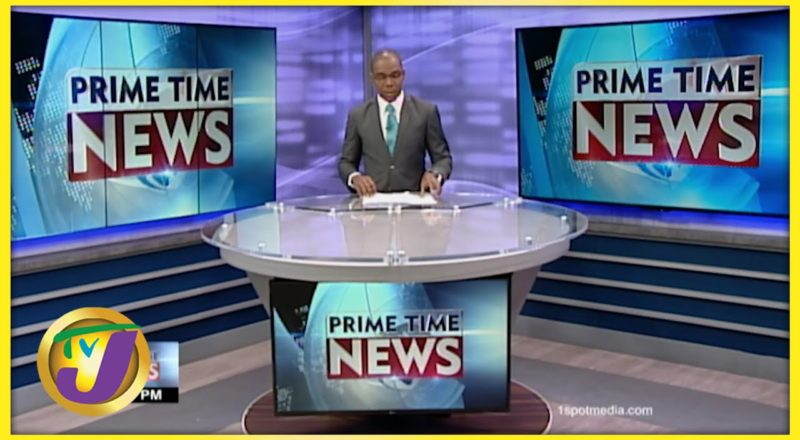 Jamaican News Headlines | TVJ News - June 28 2021 1