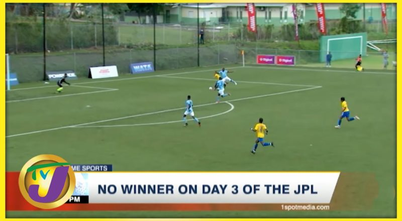 No Winners on Day 3 of the Jamaica Premier League - June 28 2021 1