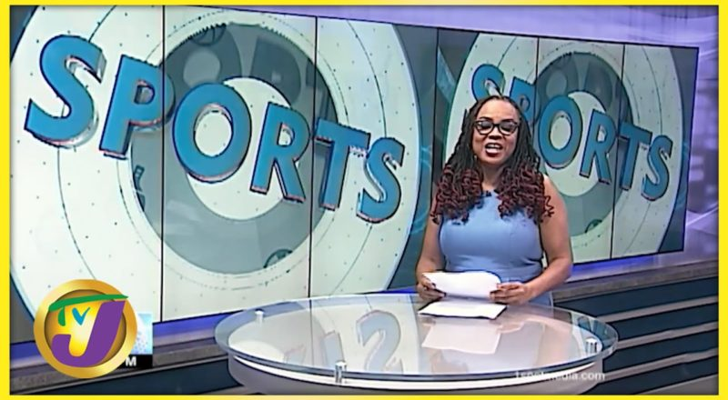 Jamaican Sports News Headlines - June 29 2021 1