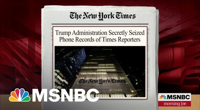 Trump Administration Seized Phone Records Of Journalists 1