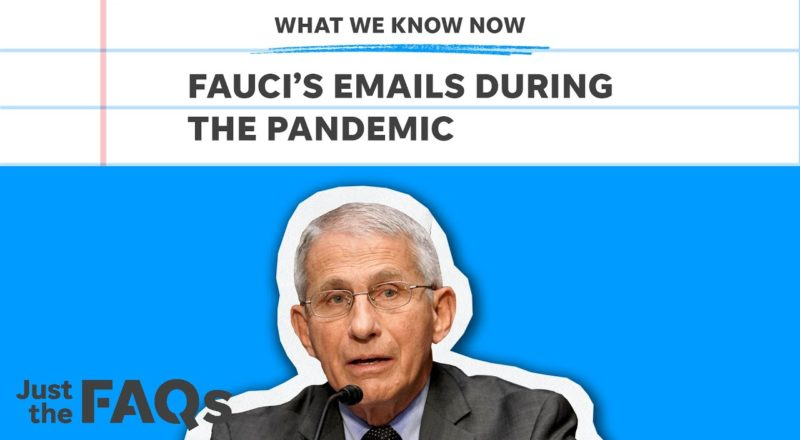 Fauci emails: What thousands of emails tell us about his character | Just the FAQs 1