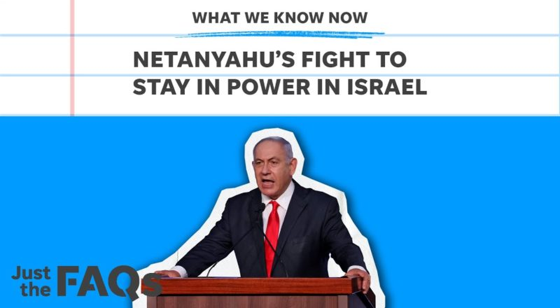 Netanyahu: What ousting the PM could mean for US and Israel | Just the FAQs 5