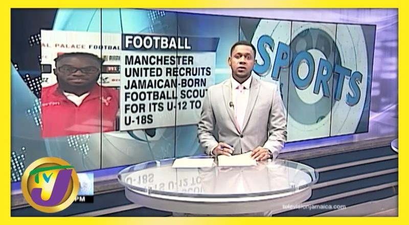 Jamaican-born Football Scout Signed by Manchester United FC - June 2 2021 1