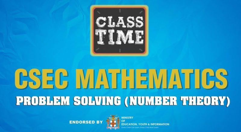 CSEC Mathematics - Problem Solving Number Theory - June 3 2021 1