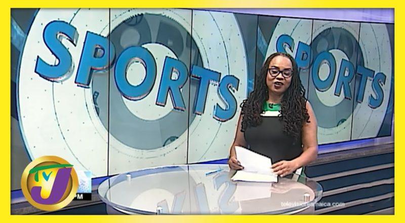 Jamaican Sports News Headlines - June 3 2021 1