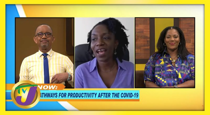 Pathways for Productivity after COVID 19 | TVJ Smile Jamaica 1