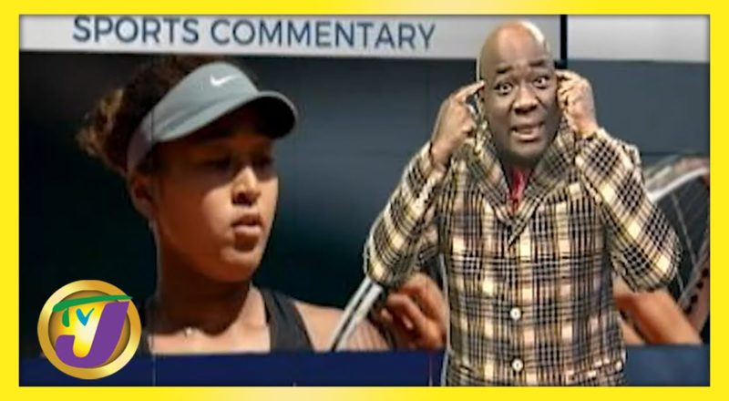 Naomi Osaka | TVJ Sports Commentary - June 4 2021 1