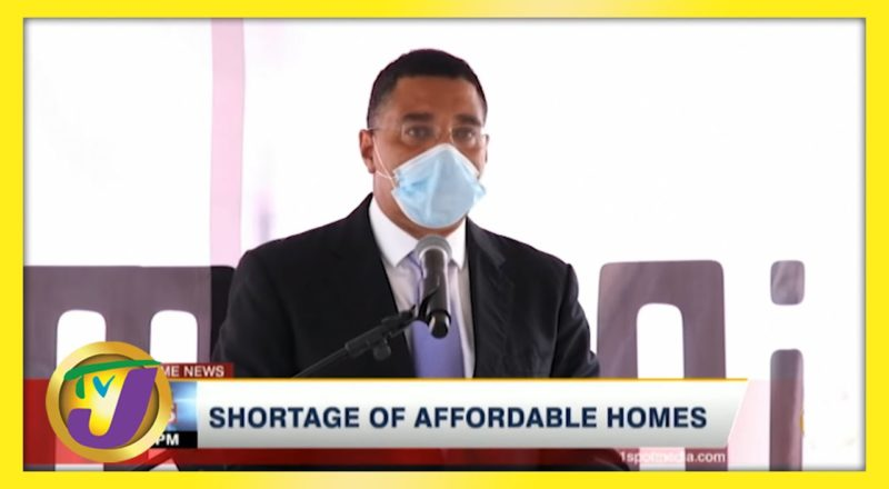 Shortage of Affordable Homes in Jamaica   TVJ News - June 5 2021 1