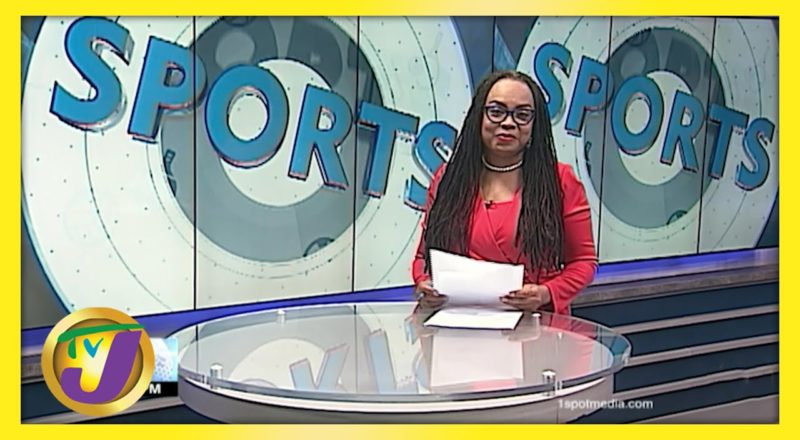 Jamaican Sports News Headlines - June 7 2021 1
