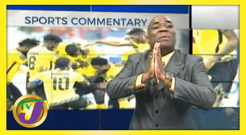 Reggae Boyz Team Selection   TVJ Sports Commentary - June 7 2021 1