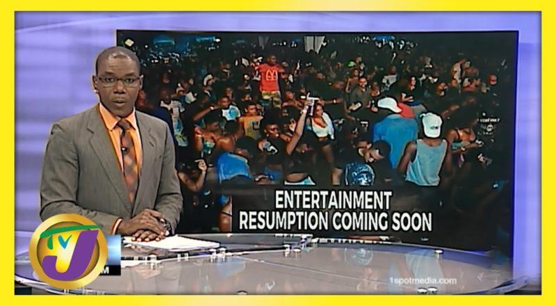 Jamaican Entertainment Resumption Coming Soon | TVJ News - June 8 2021 9