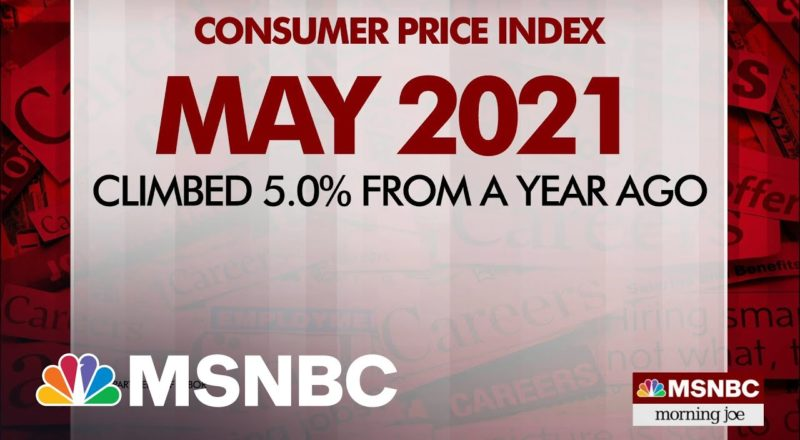 Consumer Prices Jump Five Percent From Last Year | MSNBC 6