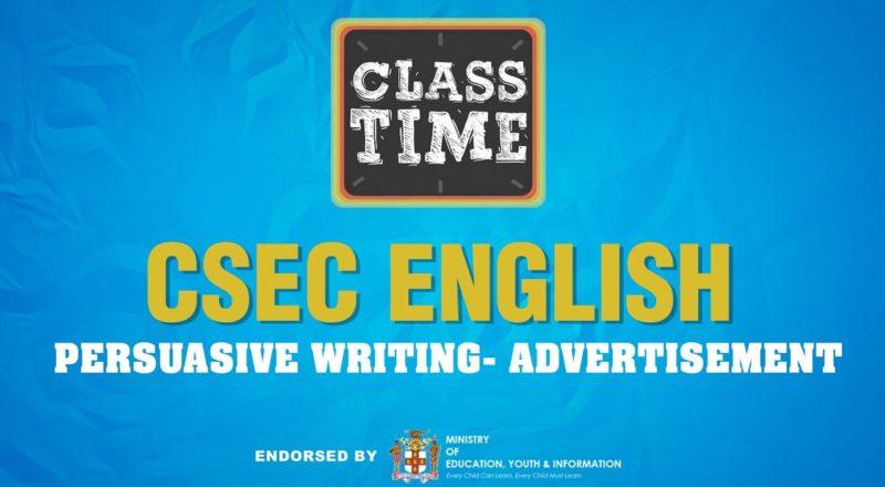 CSEC English | Persuasive Writing- Advertisement - June 10 2021 1