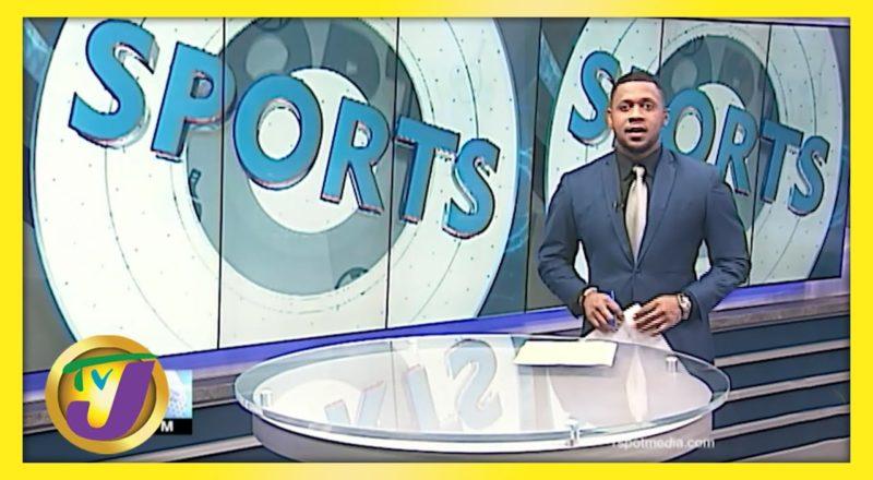 Jamaica Sports News Headlines - June 9 2021 1