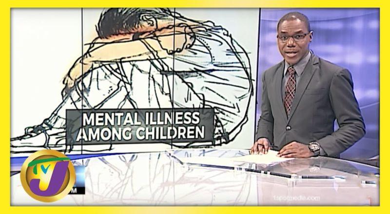 Disturbing! Cases of Mental Illness Among Children in Jamaica   TVJ News - June 9 2021 1