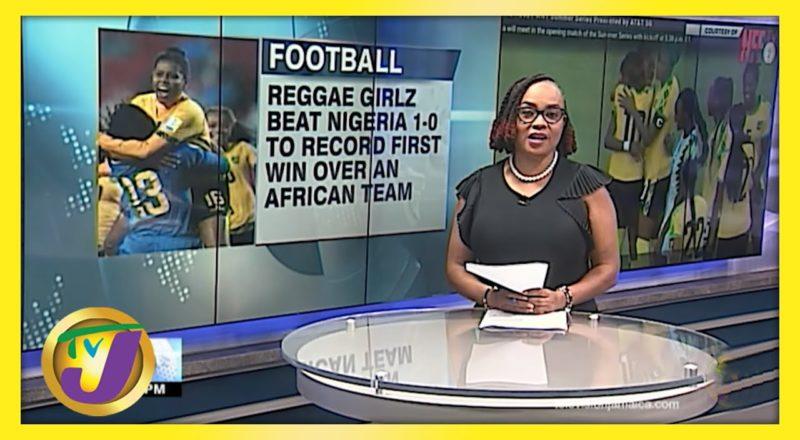 Reggae Girlz Defeated Nigeria 1-0 in 1st Friendly Match - June 10 2021 1
