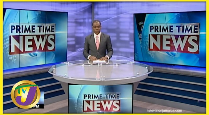 Jamaica News Headlines | TVJ News - June 11 2021 1