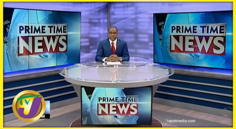 Jamaican News Headlines   TVJ News - June 12 2021 1
