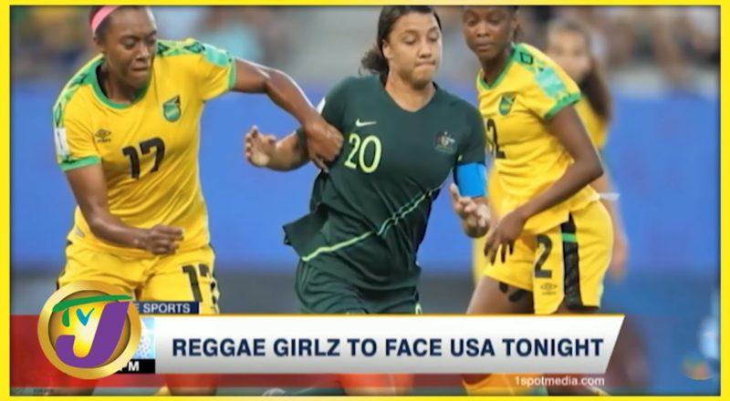 Reggae Girlz to Face USA - June 13 2021 1