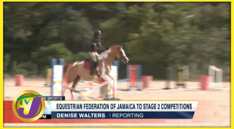 Equestrian Federation of Jamaica to Stage 2 Competitions- June 13 2021 1