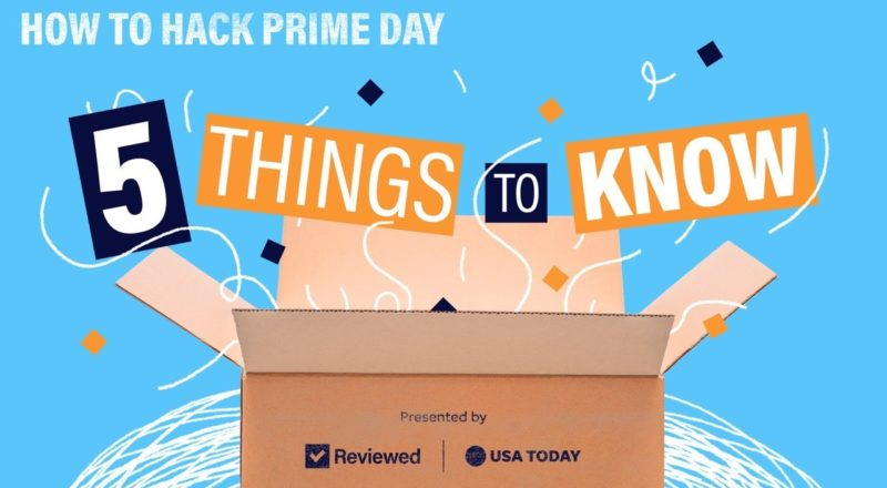 Amazon Prime Day 2021: 5 Tips You Need To Know | Reviewed and USA TODAY 3