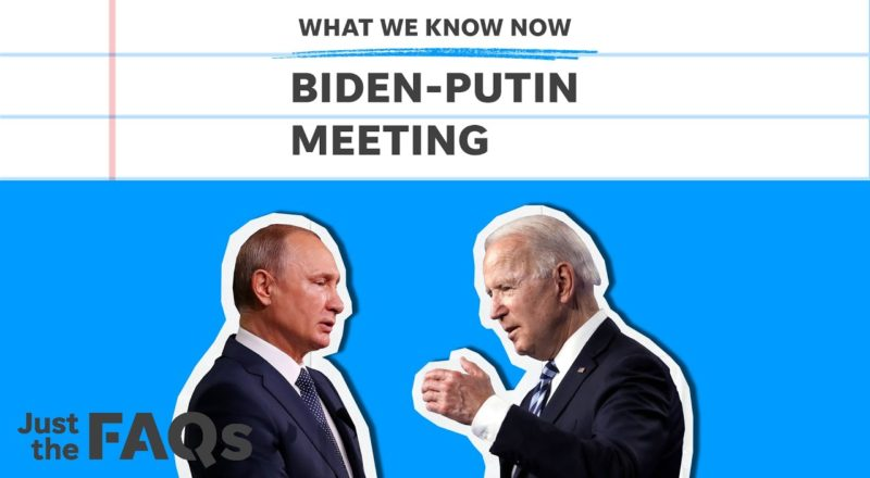 Biden-Putin summit: How the meeting will impact US-Russia relations | Just the FAQs 2