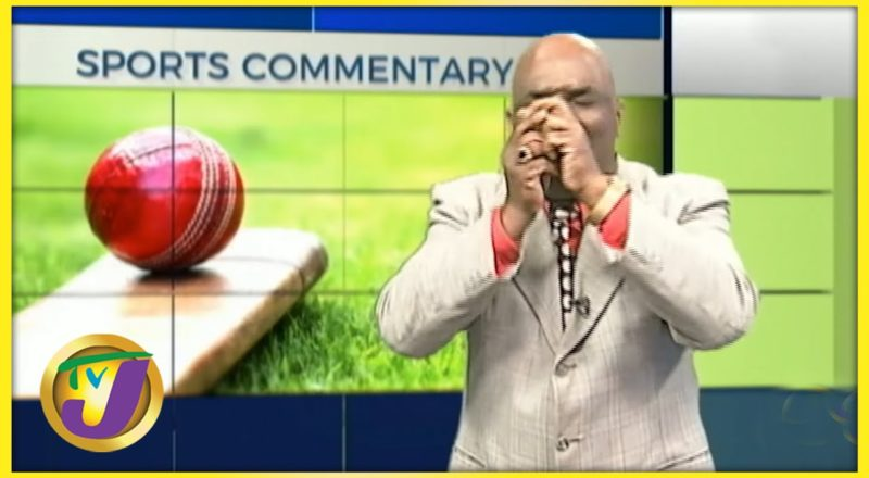 West Indies | TVJ Sports Commentary - June 14 2021 1