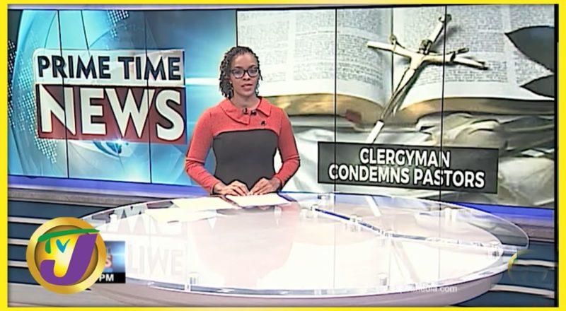 Clergyman in Jamaica Condemns Pastors | TVJ News - June 14 2021 1