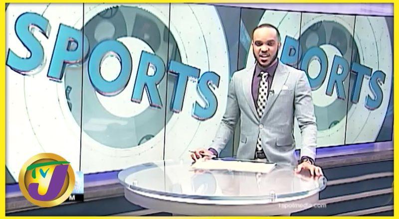 Jamaican Sports News Headlines - June 14 2021 5