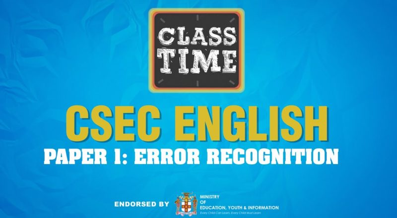 CSEC English | Paper 1: Error Recognition - June 16 2021 1