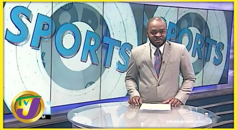 Jamaica Sports News Headlines - June 15 2021 1
