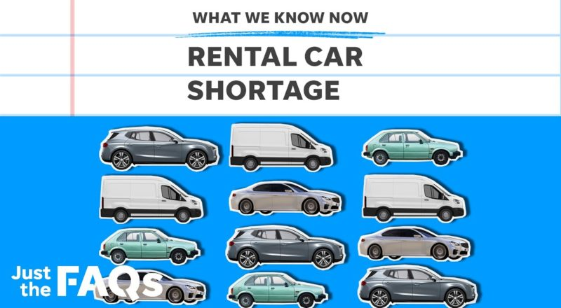 Car rental shortage and impact on summer travel, explained   Just the FAQs 1
