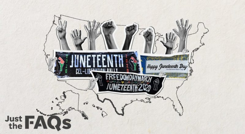 What is Juneteenth? The holiday's history and significance, explained. | Just the FAQs 1
