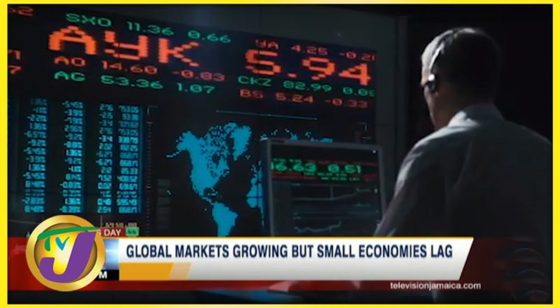 Global Markets Growing But Small Economies Lag | TVJ Business Day - June 16 2021 1