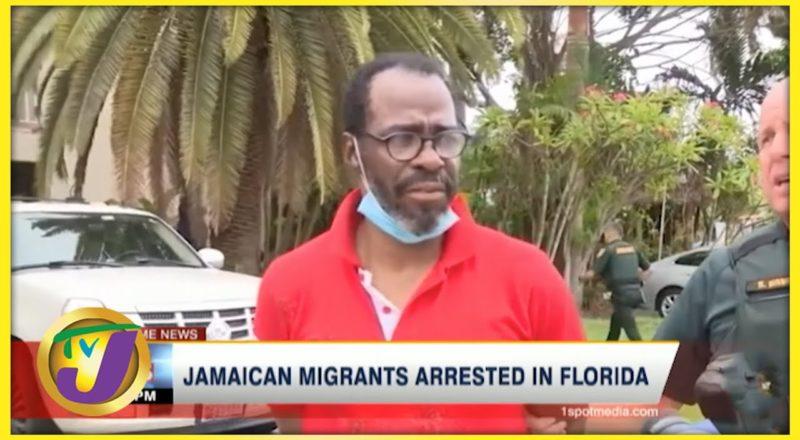 Jamaican Migrants Arrested in Florida   TVJ News - June 17 2021 1