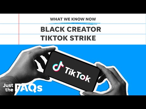 Here's why Black TikTok creators are on strike and demanding recognition   Just the FAQs 2