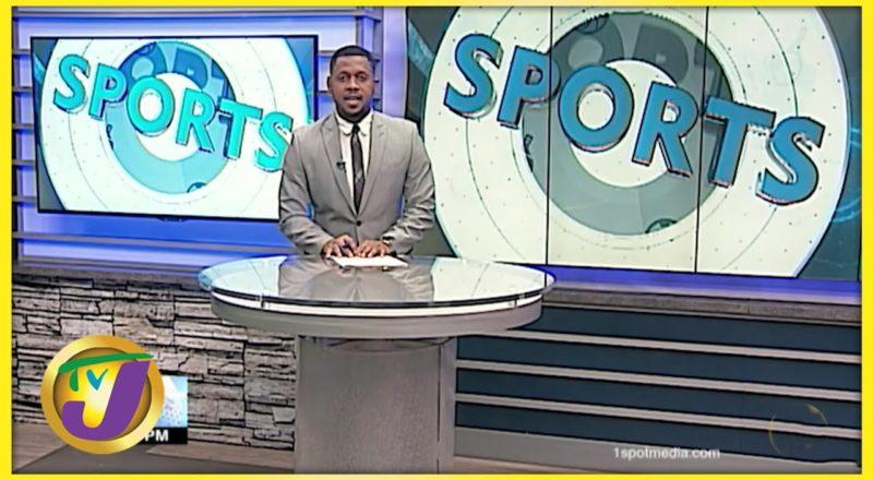 Jamaican Sports News Headlines - July 21 2021 1