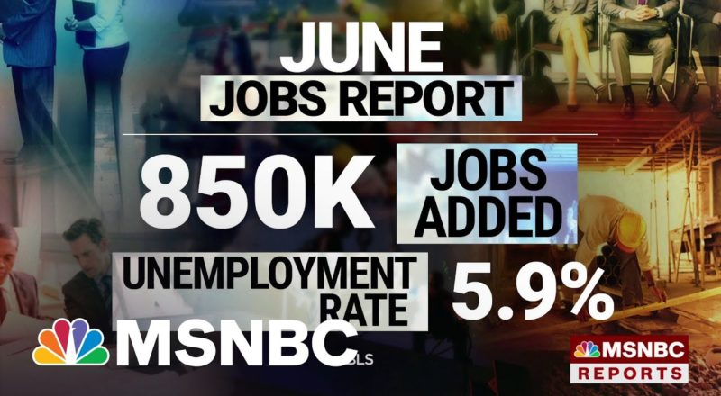 U.S. Economy Added 850,000 Jobs In June, Unemployment Rate At 5.9 Percent 7