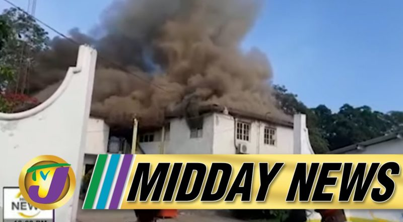 Fire at Hydel High School in Jamaica   Opposition Concerned About Delta Variant - July 22 2021 1