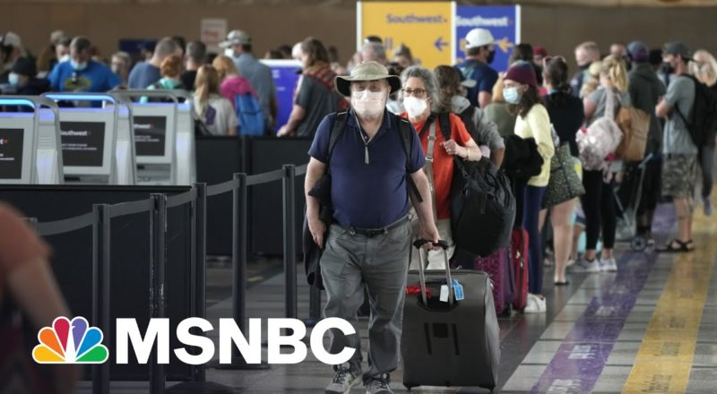 U.S. To Maintain Travel Restrictions For Non-Citizens | MSNBC 2