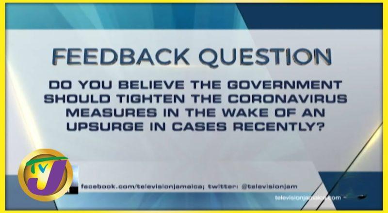 Feedback Question   TVJ News - July 23 2021 1
