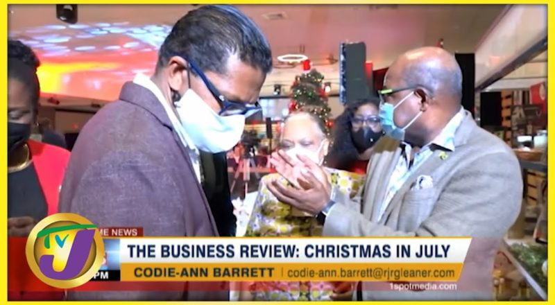 Christmas in July | TVJ Business Review- July 25 2021 1