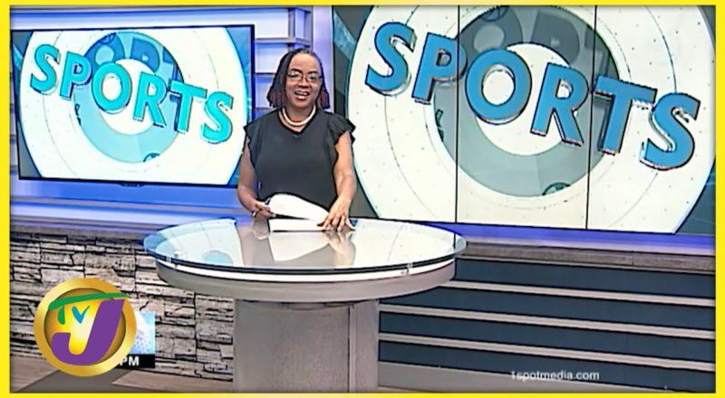 Jamaican Sports News Headline - July 25 2021 1